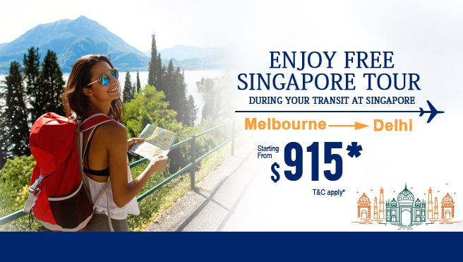Enjoy Free Singapore tour, melbourne to delhi